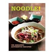 Noodle! (100 Great Recipes) Paperback